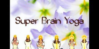 bài tập super Brain Yoga